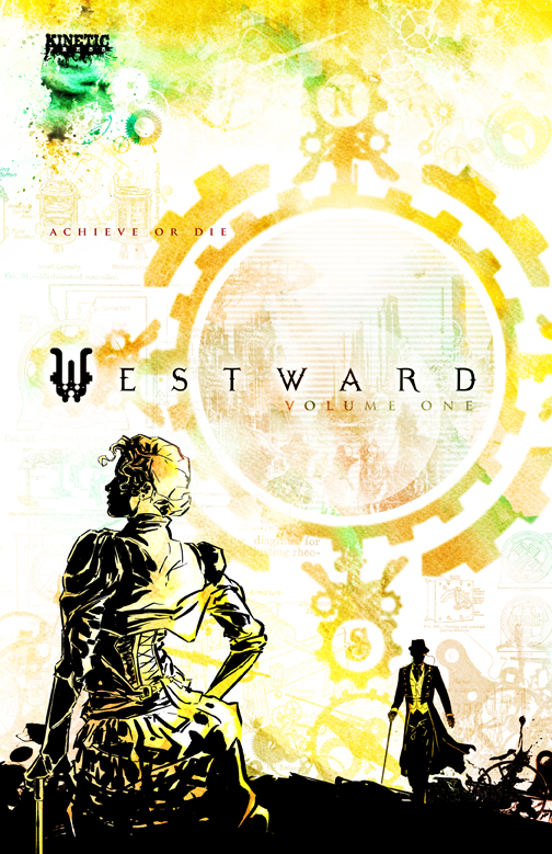 Westward: Volume 1 (Issues 1-3) Signed